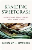 Braiding Sweetgrass (Hardback)