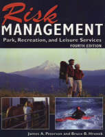 Risk Management: Park, Recreation and Leisure Services (Paperback)