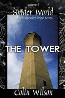Spider World: Tower Bk. 1 - Spider World 1 (Hardback)