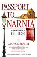 Passport to Narnia: A Newcomer's Guide (Paperback)