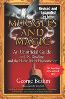 Muggles and Magic: An Unofficial Guide to J. K. Rowling and the Harry Potter Phenomenon (Paperback)