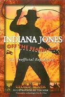 Indiana Jones Off the Beaten Path: An Unofficial Expedition (Paperback)
