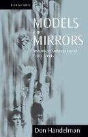 Models and Mirrors: Towards an Anthropology of Public Events (Paperback)