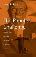 The Populist Challenge: Political Protest and Ethno-Nationalist Mobilization in France - Berghahn Monographs in French Studies (Hardback)