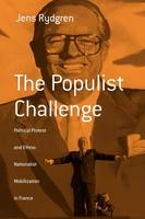 The Populist Challenge: Political Protest and Ethno-Nationalist Mobilization in France - Berghahn Monographs in French Studies (Paperback)