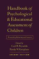 Handbook of Psychological and Educational Assessment of Children, Second Edition: Personality, Behavior, and Context (Hardback)