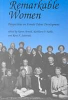 Remarkable Women-Perspectives On Female Talent Development (Paperback)