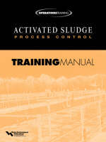 Activated Sludge Process Control Training Manual (Paperback)