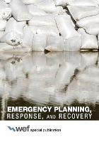 Emergency Planning, Response, and Recovery (Paperback)