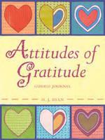 Attitudes of Gratitude Guided Journal