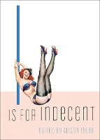 I is for Indecent (Paperback)