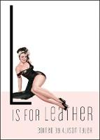 L is for Leather (Paperback)