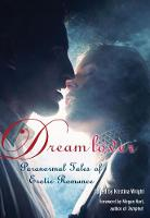 Dream Lover: Paranormal Tales of Erotic Romance (Paperback)
