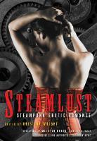Steamlust: Steampunk Erotic Romance (Paperback)
