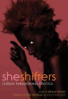 She Shifters: Lesbian Paranormal Erotica (Paperback)