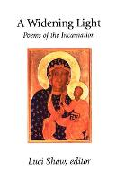 A Widening Light: Poems of the Incarnation (Paperback)