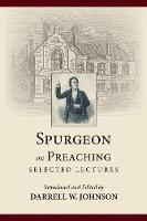 Spurgeon on Preaching: Selected Lectures (Paperback)