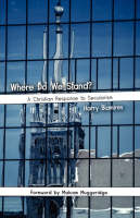 Where Do We Stand? A Christian Response to Secularism (Paperback)