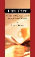 Life Path: Personal and Spiritual Growth Through Journal Writing (Paperback)