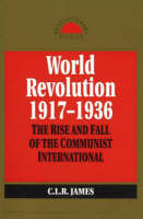World Revolution, 1917-193 (Paperback)