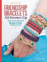 Friendship Bracelets All Grown Up (Paperback)