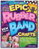 Epic Rubber Band Crafts (Paperback)