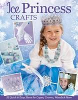 Ice Princess Crafts (Paperback)