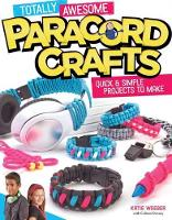 Totally Awesome Paracord Crafts (Paperback)