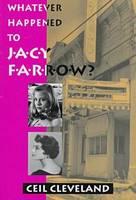 Whatever Happened to Jacy Farrow (Hardback)