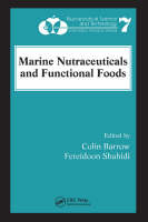 Marine Nutraceuticals and Functional Foods - Nutraceutical Science and Technology (Hardback)