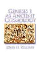 Genesis 1 as Ancient Cosmology (Hardback)