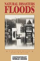 Natural Disasters: Floods: A Reference Handbook - Contemporary World Issues (Hardback)
