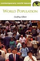World Population: A Reference Handbook - Contemporary World Issues (Hardback)