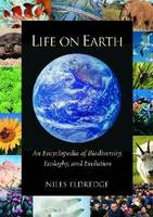 Life on Earth [2 volumes]: An Encyclopedia of Biodiversity, Ecology, and Evolution (Hardback)