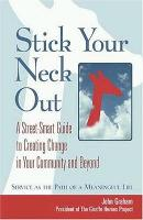 STICK YOUR NECK OUT (Paperback)