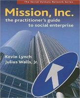 Mission, Inc.: The Practitioner's Guide to Social Enterprise (Paperback)