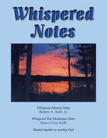 Whispered Notes: A Devotional Hymnal (Spiral bound)