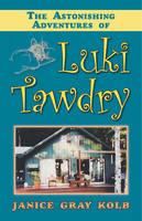 Astonishing Adventures of Luki Tawdry (Paperback)