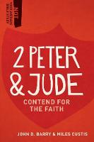 2 Peter & Jude: Contend for the Faith - Not Your Average Bible Study (Paperback)
