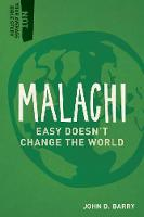 Malachi: Easy Doesn't Change the World - Not Your Average Bible Study (Paperback)