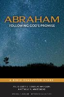 Abraham: Following God's Promise (Paperback)