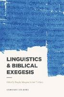 Linguistics & Biblical Exegesis - Lexham Methods Series (Paperback)