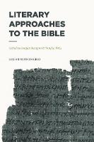 Literary Approaches to the Bible - Lexham Methods Series (Paperback)