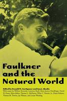 Faulkner and the Natural World (Paperback)