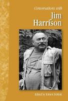 Conversations with Jim Harrison (Paperback)