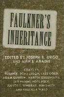 Faulkner's Inheritance - Faulkner and Yoknapatawpha Series (Hardback)