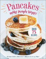 Pancakes Make People Happy (Paperback)