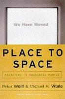 Place to Space: Migrating to Ebusiness Models (Hardback)
