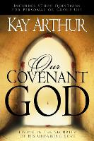 Our Covenant God: Living in the Security of His Unfailing Love (Paperback)