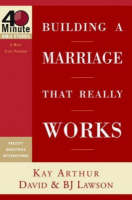 Building a Marriage that Really Works - 40 Minute Bible Study (Paperback)